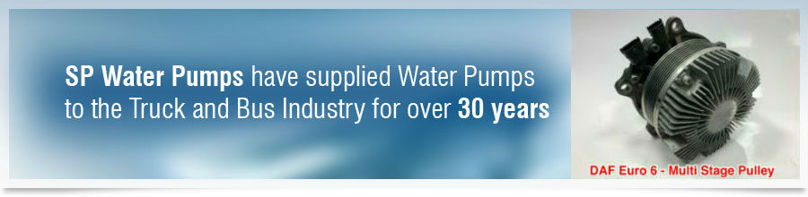 SP Water Pumps have supplied Water Pumps to the Truck and Bus Industry for over 30 years